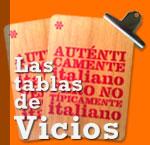 Las tablas de Vicios Italianos